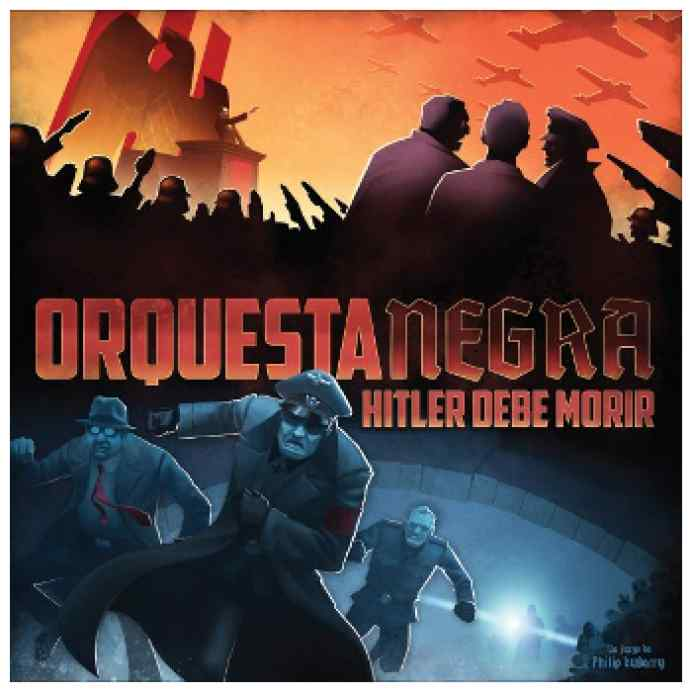 Orquesta Negra: Hitler debe morir TABLERUM