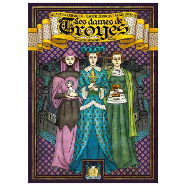 Troyes: Ladies of Troyes