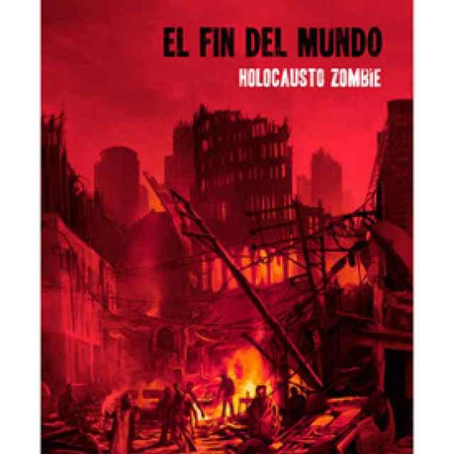 el fin del mundo holocausto zombie