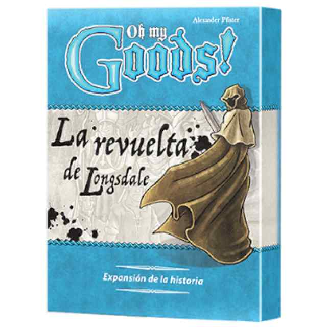 Oh my Goods! La revuelta de Longsdale TABLERUM